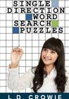 Single Direction Word Search Puzzles Cover Image