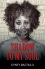 The Shadow To My Soul Cover Image