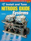 How to Install and Tune Nitrous Oxide Systems Cover Image