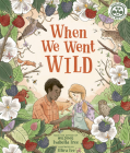 When We Went Wild Cover Image