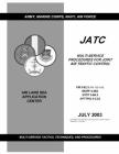 FM 3-52.3 Multi-Service Procedures for Joint Air Traffic Control Cover Image