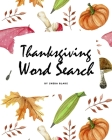 Thanksgiving Word Search Puzzle Book (8x10 Puzzle Book / Activity Book) Cover Image