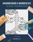 Lake District & Wanderlust: AN ADULT COLORING BOOK: Lake District & Wanderlust - 2 Coloring Books In 1 Cover Image