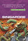 Singapore - Culture Smart!: The Essential Guide to Customs & Culture Cover Image