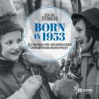 Born in 1953: The Story about a Post-War Swedish Cohort, and a Longitudinal Research Project Cover Image