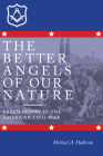 The Better Angels of Our Nature: Freemasonry in the American Civil War Cover Image