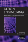 Design Engineering: A Manual for Enhanced Creativity Cover Image