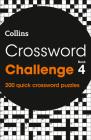 Crossword Challenge Book 4: 200 Quick Crossword Puzzles Cover Image