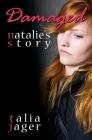 Damaged: Natalie's Story Cover Image