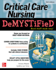 Critical Care Nursing Demystified, Second Edition Cover Image