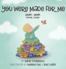 You Were Made For Me: Mom*Mom*Donor Sperm Cover Image