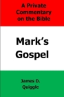 A Private Commentary on the Bible: Mark's Gospel Cover Image