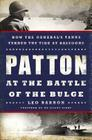 Patton at the Battle of the Bulge: How the General's Tanks Turned the Tide at Bastogne Cover Image