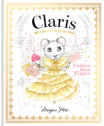 Claris: Fashion Show Fiasco: The Chicest Mouse in Paris (The Claris Collection) Cover Image