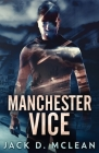 Manchester Vice Cover Image