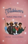 Young Trailblazers: The Book of Black Artists Cover Image