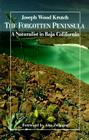 The Forgotten Peninsula: A Naturalist in Baja California Cover Image