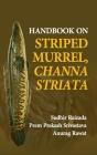 Handbook On Striped Murrel, Channa Striata Cover Image