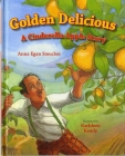 Golden Delicious: A Cinderella Apple Story Cover Image
