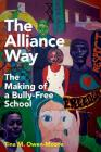 The Alliance Way: The Making of a Bully-Free School Cover Image