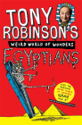 Tony Robinson's Weird World of Wonders! Egyptians Cover Image