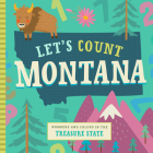 Let's Count Montana: Numbers and Colors in the Treasure State (Let's Count Regional Board Books) Cover Image