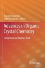 Advances in Organic Crystal Chemistry: Comprehensive Reviews 2020 Cover Image