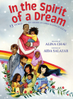 In the Spirit of a Dream: 13 Stories of American Immigrants of Color Cover Image