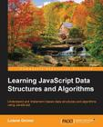 Learning JavaScript Data Structures and Algorithms Cover Image