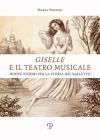 'Giselle' E Il Teatro Musicale: Nuove Visioni Per La Storia del Balletto Cover Image