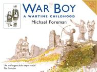War Boy: A Wartime Childhood Cover Image