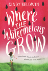 Where the Watermelons Grow Cover Image