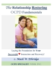 The Relationship Restoring OCPD Fundamentals: Laying the Foundation for Successful Interaction and Recovery Cover Image