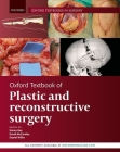 Oxford Textbook of Plastic and Reconstructive Surgery Cover Image
