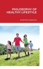 Philosophy of Healthy Lifestyle Cover Image