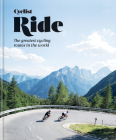 Cyclist Ride: The greatest cycling routes in the world Cover Image