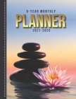 5-Year Monthly Planner: Zen Water Fountain Rock Garden Flower Art / Dated 8.5x11 Calendar Book With Whole Month on Two Pages / Organizer Has N Cover Image