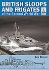 British Sloops and Frigates of the Second World War (Shipcraft) Cover Image