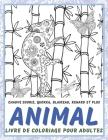 Animal - Livre de coloriage pour adultes - Chauve souris, Quokka, Blaireau, Renard et plus Cover Image