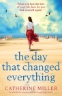 The Day that Changed Everything: An absolutely gripping and emotional page turner Cover Image