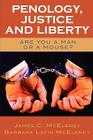 Penology, Justice and Liberty: Are You a Man or a Mouse? Cover Image