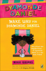 Make Way for Dyamonde Daniel Cover Image