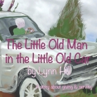 The Little Old Man in the Little Old Car: A story of giving and serving Cover Image