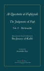 Al-Qawanin al-Fiqhiyyah: The Judgments of Fiqh Vol. 2 - Mu'āmalāt and other matters Cover Image