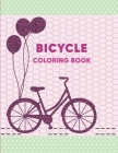 Bicycle Coloring Book: Bicycle coloring Activity book for kids coloring pages With Stress-relif, Easy and Relaxing & Fun. Cover Image