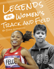 Legends of Women's Track and Field Cover Image