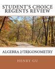 Student's Choice Regents Review Algebra 2/Trigonometry Cover Image