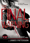 The Final Warning: A Maximum Ride Novel Cover Image