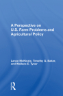 A Perspective on U.S. Farm Problems and Agricultural Policy Cover Image