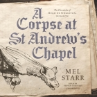 A Corpse at St Andrew's Chapel Cover Image
